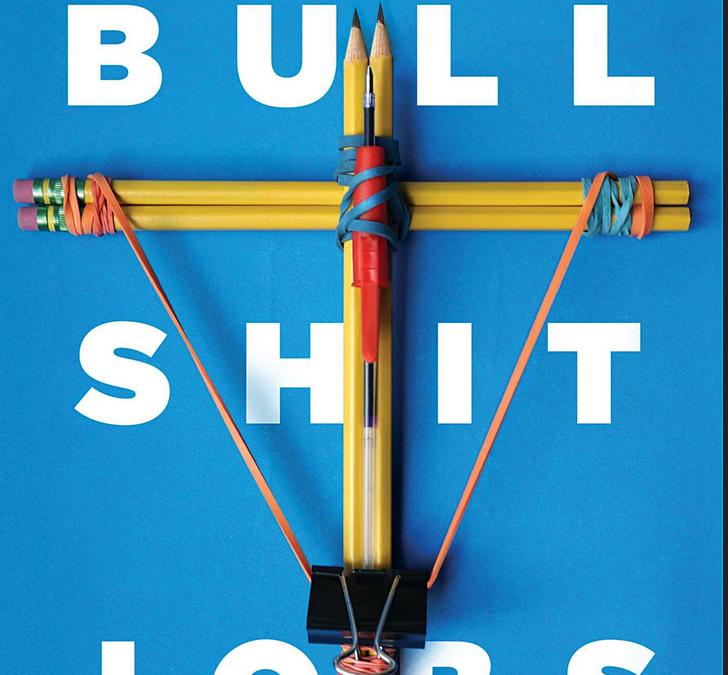 ZT-158 Bullshit Jobs! ¿Trabajas sin sentido?